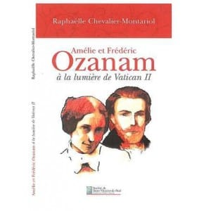 amelie-et-frederic-ozanam-a-la-lumiere-de-vatican-ii